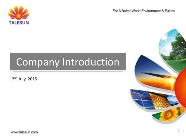 1 Company Introduction 2nd July 2015