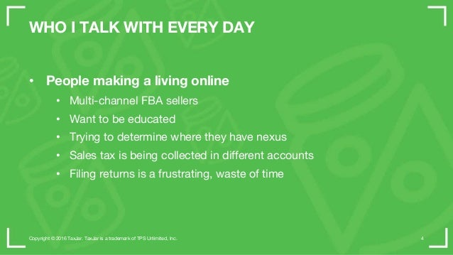 WHO I TALK WITH EVERY DAY • People making a living online • Multi-channel FBA sellers • Want to be educated • Trying to de...
