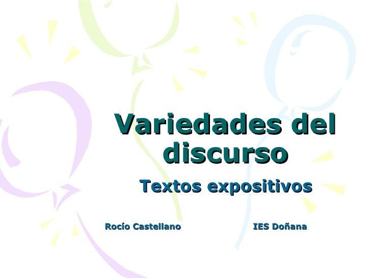 Variedades del discurso Textos expositivos Rocío Castellano IES Doñana