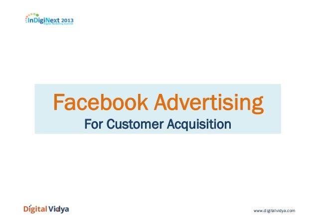 www.digitalvidya.com Facebook Advertising For Customer Acquisition