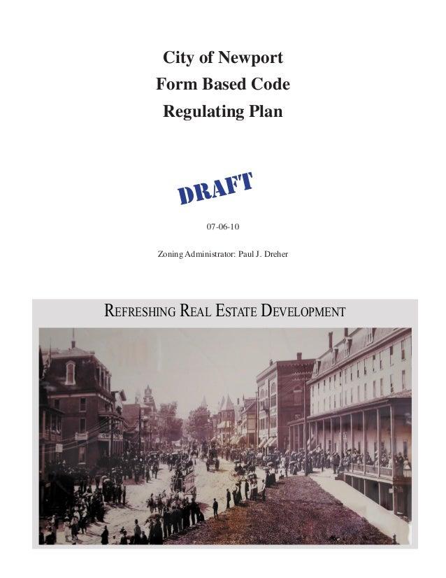 City of Newport Form Based Code Regulating Plan 07-06-10 Zoning Administrator: Paul J. Dreher historic photo FORM BASED CO...