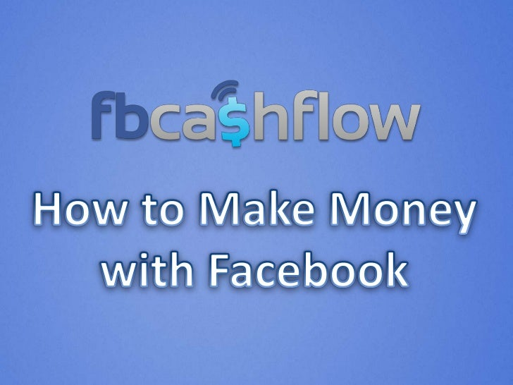 •   How To Make Sales With Your Timeline Page•   Integrate Facebook    with PayPal•   How to Make Money    with Facebook E...