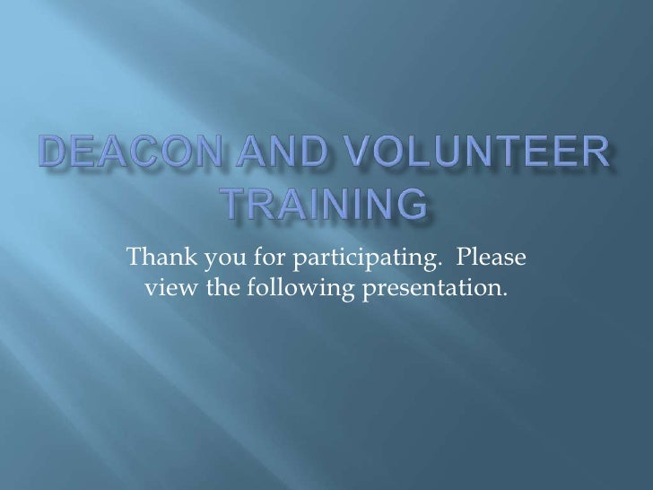 Thank you for participating. Please  view the following presentation.