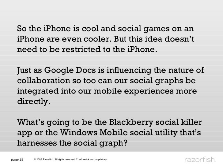 page  So the iPhone is cool and social games on an iPhone are even cooler. But this idea doesn't need to be restricted to ...