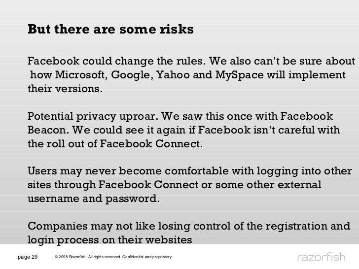page  But there are some risks Facebook could change the rules. We also can't be sure about  how Microsoft, Google, Yahoo ...