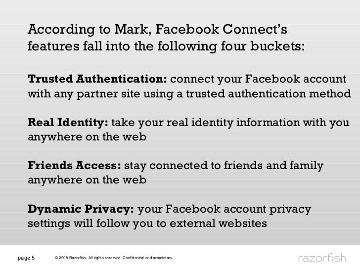 page  Trusted Authentication:  connect your Facebook account with any partner site using a trusted authentication method R...