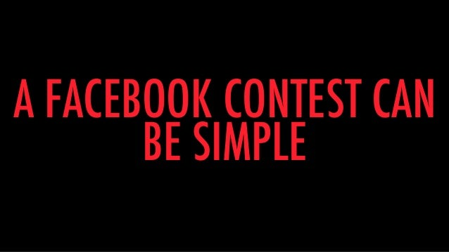 6 Simple Facebook Contests You Can Set Up in 5 Minutes Slide 2
