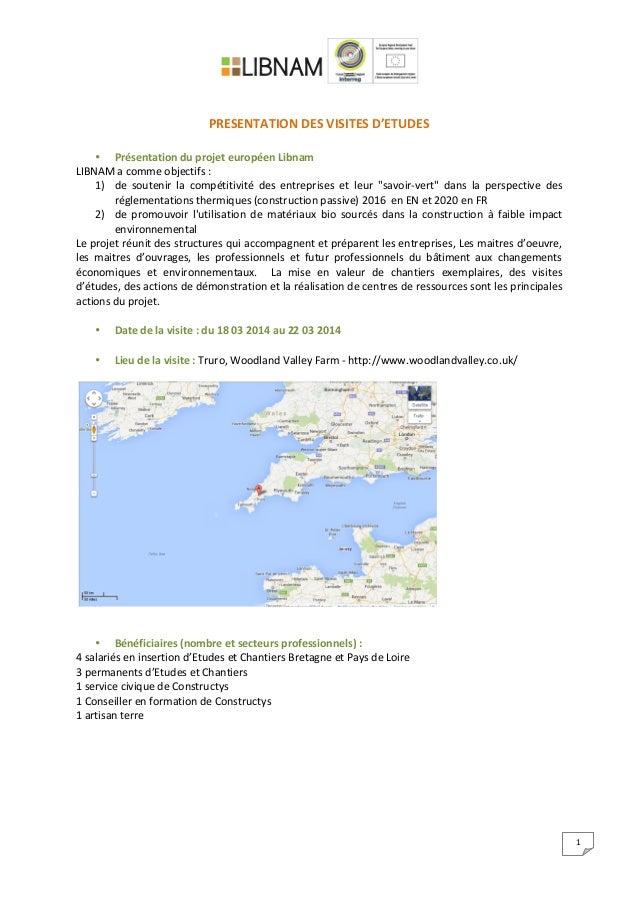 1         PRESENTATION  DES  VISITES  D'ETUDES      • Présentation  du  projet  européen...