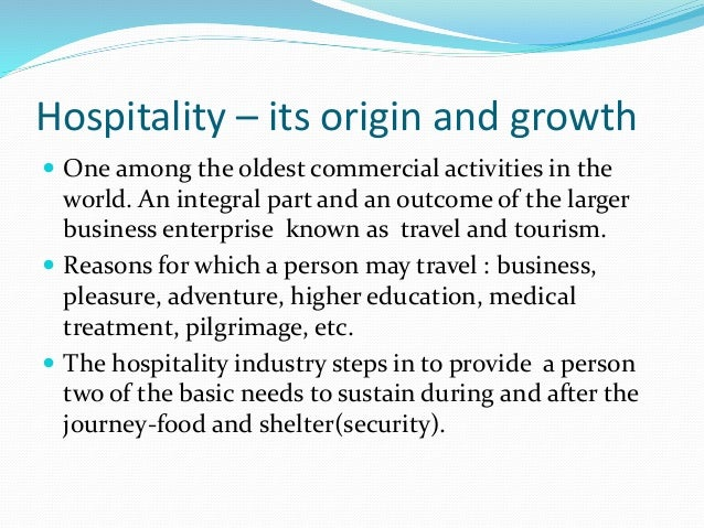 an introduction to the hospitality industry Encountering the hotel, restaurant and tourism industry via its networks and  company  introduction to hospitality industry seminar october 21-25 (9am to  5pm.