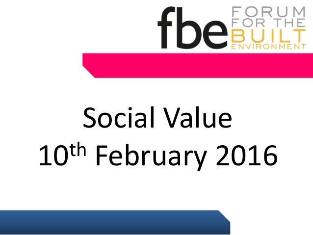 Social Value 10th February 2016