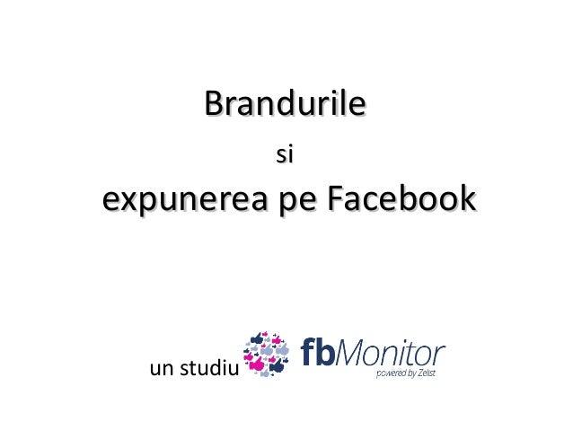 Brandurile si  expunerea pe Facebook  un studiu
