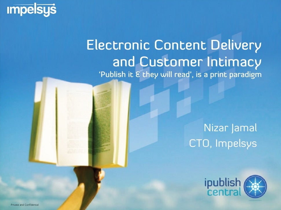 Electronic Content Delivery                                and Customer Intimacy                             'Publish it &...