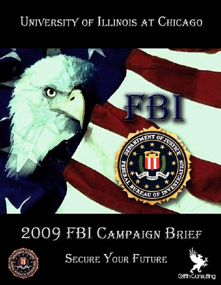 FBI CAMPAIGN BRIEF                     SECURE YOUR FUTURE                         1