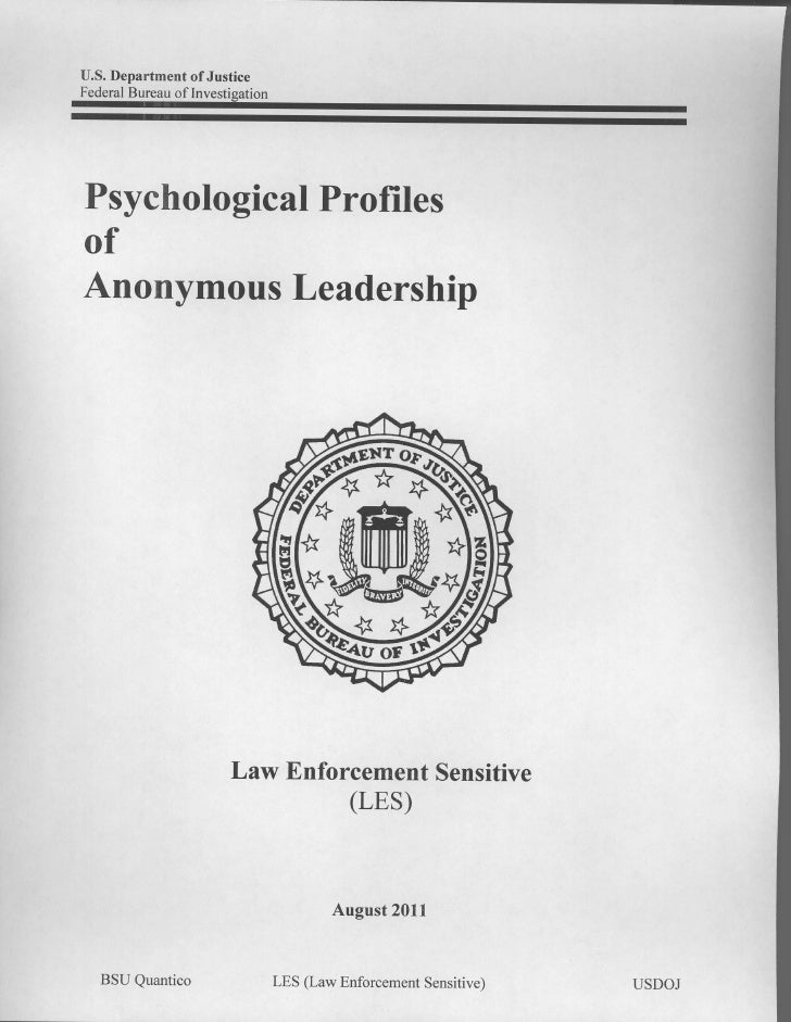 U.S.Department Justice               ofFederal      Bureauof InvestiPsychological            ProfilesofAnonymousLeadership...