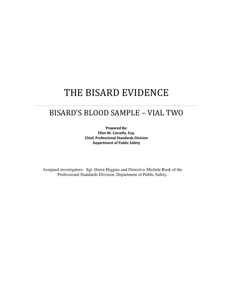 THE BISARD EVIDENCE   BISARD'S BLOOD SAMPLE – VIAL TWO                                   Prepared By:                     ...