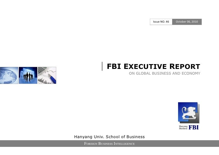 Issue NO. 46   October 06, 2010                  | FBI EXECUTIVE REPORT                              ON GLOBAL BUSINESS AN...