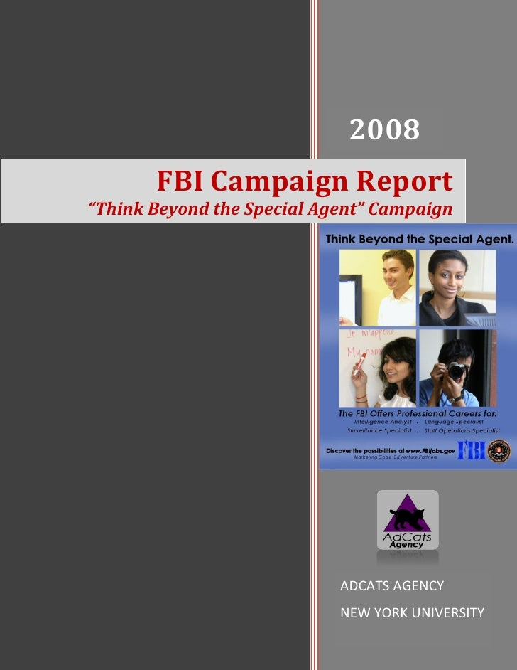 """2008                             2008        FBI Campaign Report """"Think Beyond the Special Agent"""" Campaign                ..."""