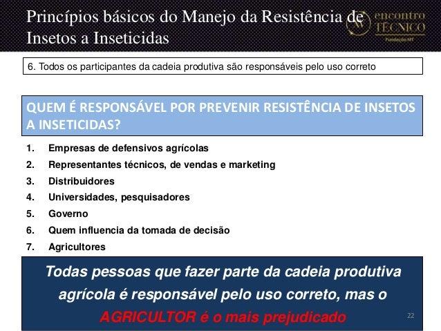 1. Empresas de defensivos agrícolas 2. Representantes técnicos, de vendas e marketing 3. Distribuidores 4. Universidades, ...