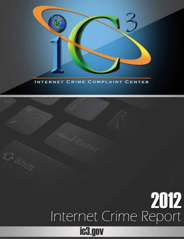 2	 |  Internet Crime Complaint CenterProject PartnersThis project was supported by Grant No. 2011-BE-BX-K002 awarded by th...
