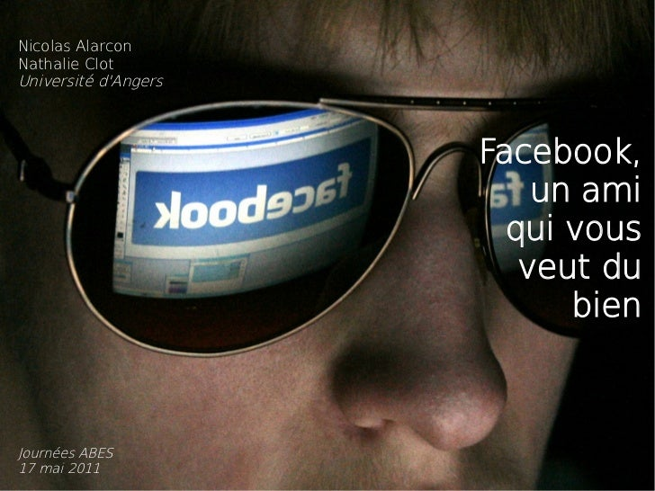 Nicolas AlarconNathalie ClotUniversité dAngers                      Facebook,                          un ami             ...