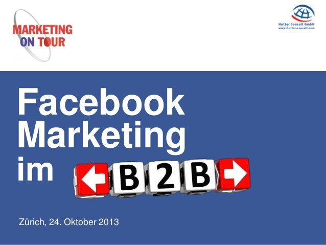 Facebook Marketing im Zürich, 24. Oktober 2013