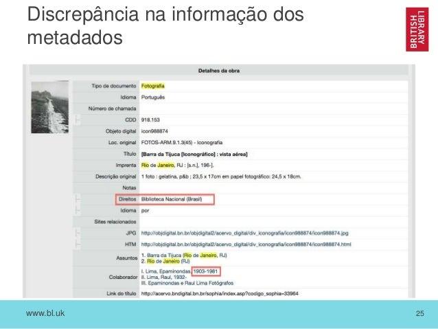 www.bl.uk 25 Discrepância na informação dos metadados
