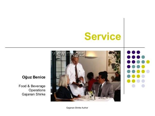 Service Oğuz Benice Food & Beverage Operations Gajanan Shirke Gajanan Shirke Author