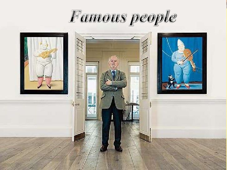 Famous people<br />