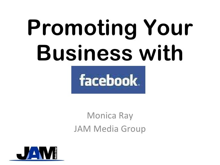 Promoting Your Business with Monica Ray JAM Media Group