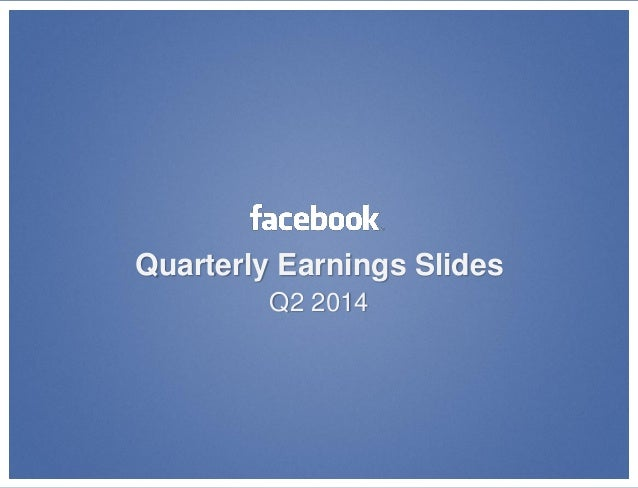 Quarterly Earnings Slides Q2 2014
