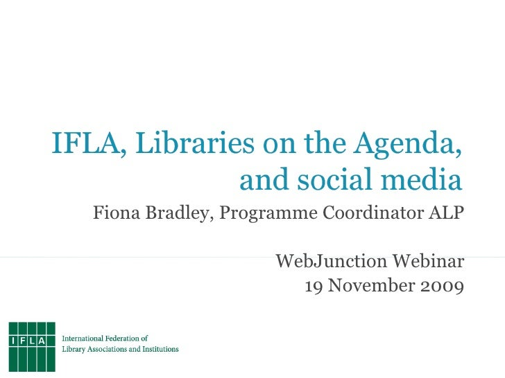 IFLA, Libraries on the Agenda, and social media