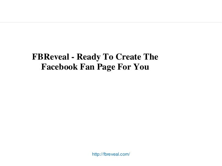FBReveal - Ready To Create The  Facebook Fan Page For You                     http://fbreveal.com/       for sbdc © jay ma...