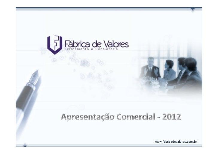 www.fabricadevalores.com.br