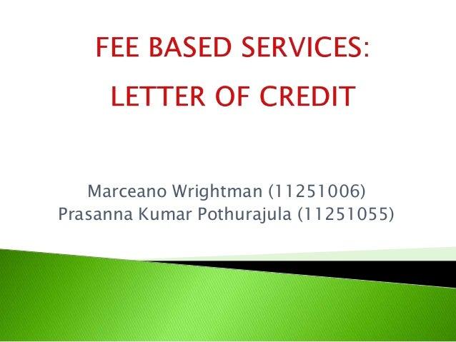 Marceano Wrightman (11251006) Prasanna Kumar Pothurajula (11251055)