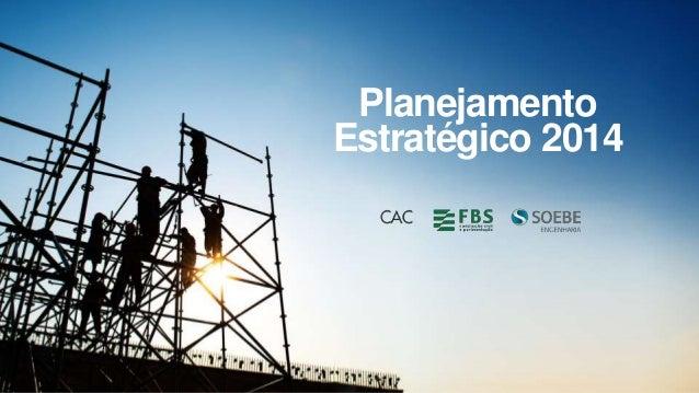 Planejamento Estratégico 2014
