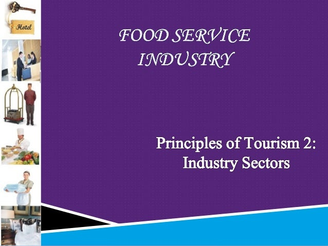  1.  Get an overview of the food service industry  2. Enumerate and discuss the different food service establishment  3...