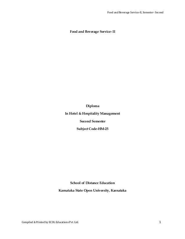 Food and Beverage Service-II, Semester- Second  Food and Beverage Service- II  Diploma In Hotel & Hospitality Management S...