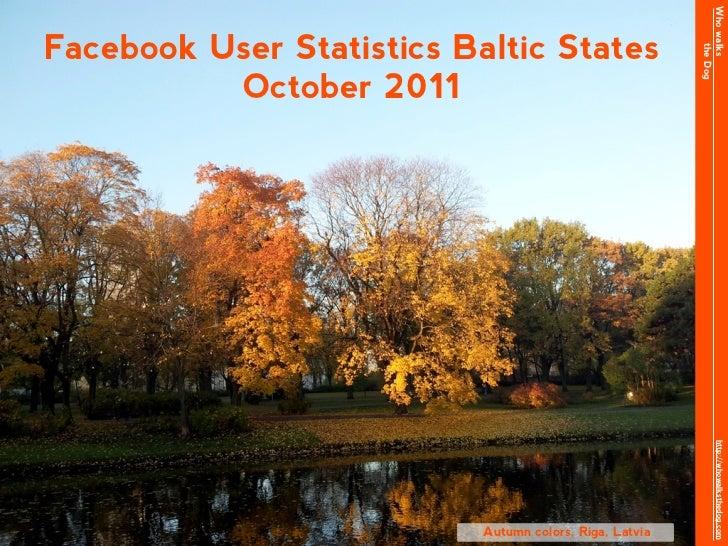Who walksFacebook User Statistics Baltic States                                                               the Dog     ...