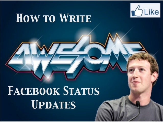 How to WriteFacebook Status    Updates