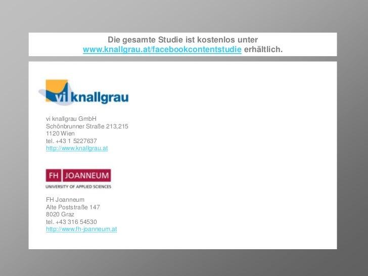 Die gesamte Studie ist kostenlos unter              www.knallgrau.at/facebookcontentstudie erhältlich.vi knallgrau GmbHSch...