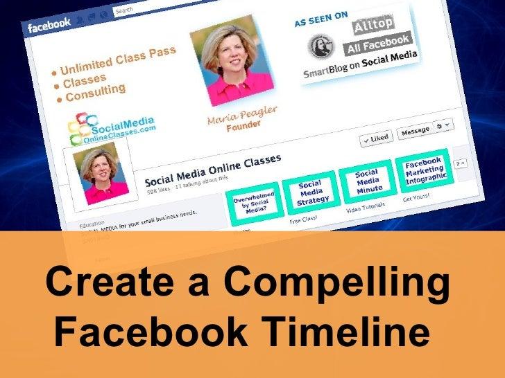 Create a CompellingFacebook Timeline