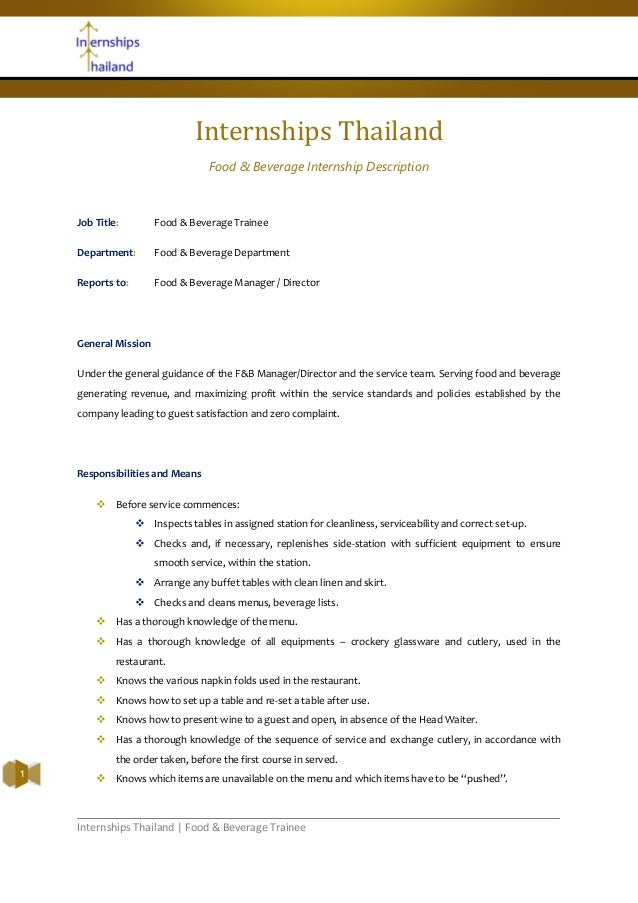Internships Thailand | Food & Beverage Trainee1Internships ThailandFood & Beverage Internship DescriptionJob Title: Food &...