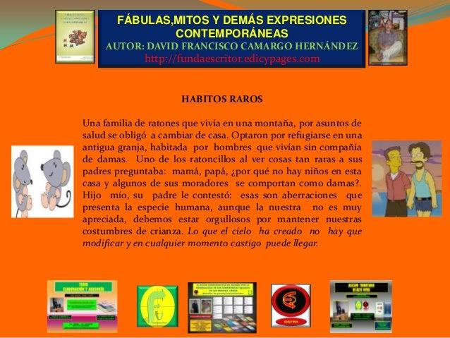 FÁBULAS,MITOS Y DEMÁS EXPRESIONES               CONTEMPORÁNEAS     AUTOR: DAVID FRANCISCO CAMARGO HERNÁNDEZ              h...