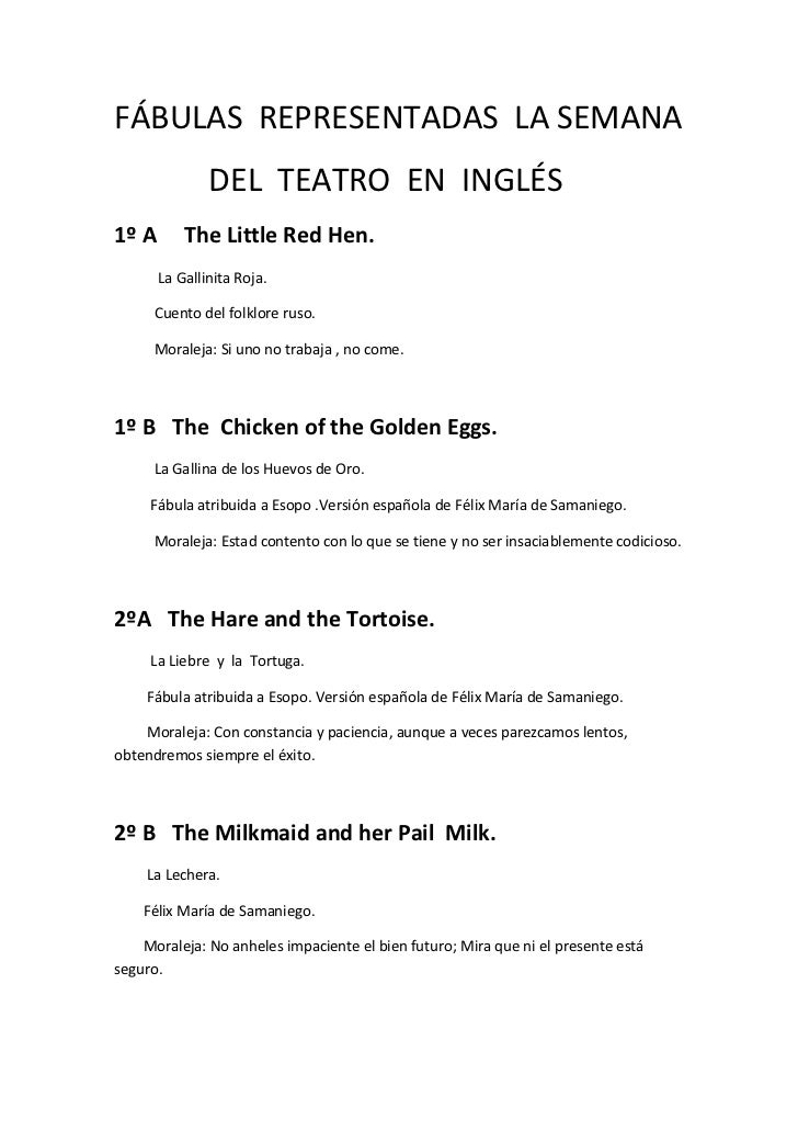 FÁBULAS REPRESENTADAS LA SEMANA               DEL TEATRO EN INGLÉS1º A       The Little Red Hen.       La Gallinita Roja. ...