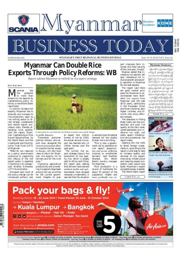June 19-25, 2014 Myanmar Business Today mmbiztoday.com mmbiztoday.com June 19-25, 2014| Vol 2, Issue 24MYANMAR'S FIRST BIL...