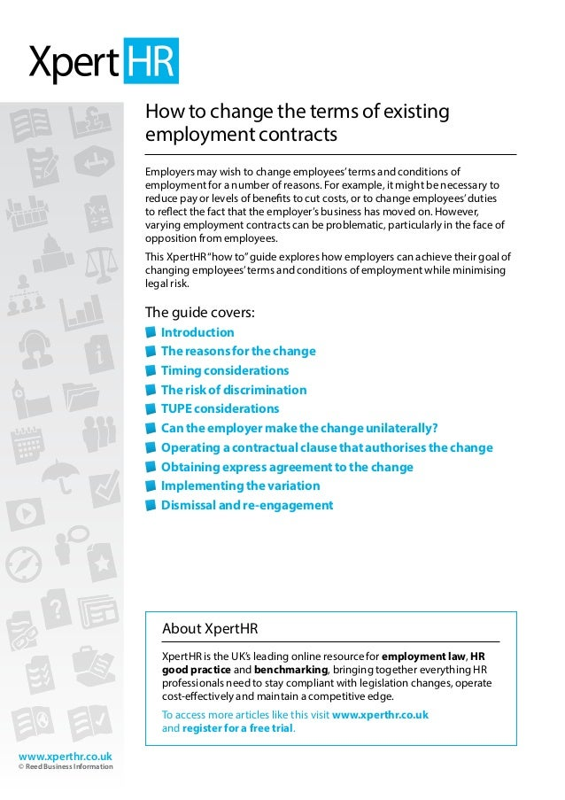 ... Existing Employment Contracts. Www.xperthr.co.uk © Reed Business  Information How To Change The Terms ...