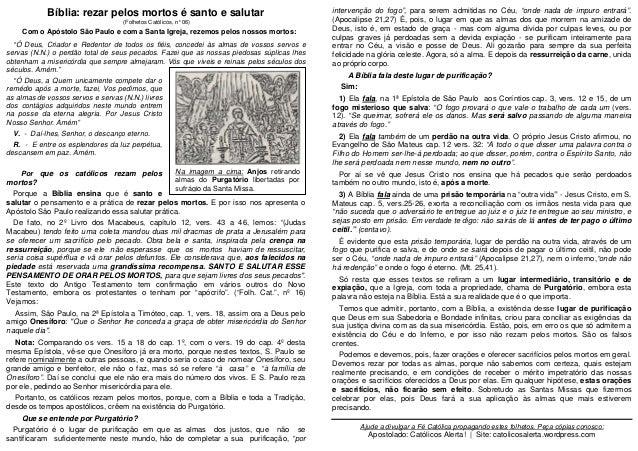 Bíblia: rezar pelos mortos é santo e salutar (Folhetos Católicos, n°06) Com o Apóstolo São Paulo e com a Santa Igreja, rez...