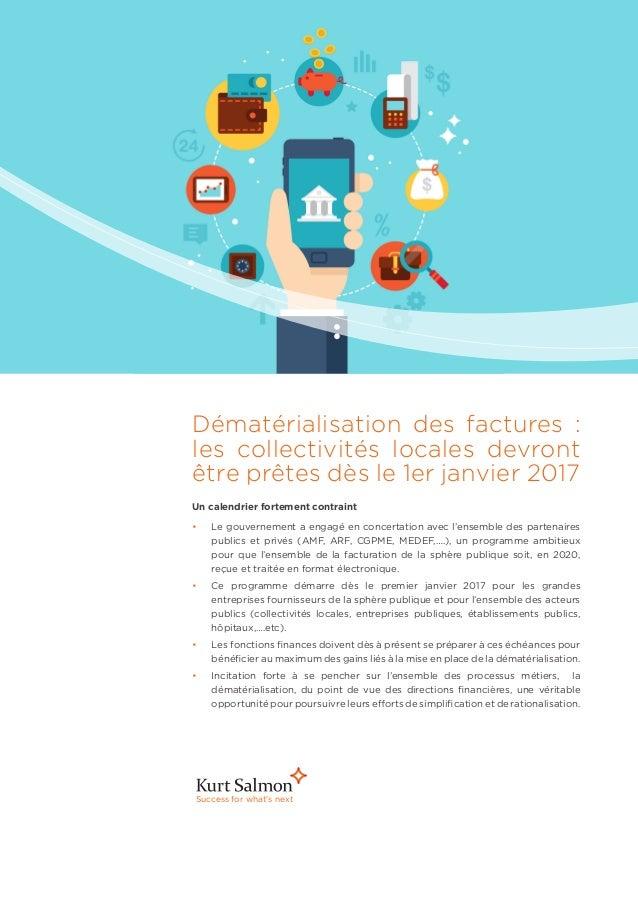 Success for what's next Dématérialisation des factures : les collectivités locales devront être prêtes dès le 1er janvier...