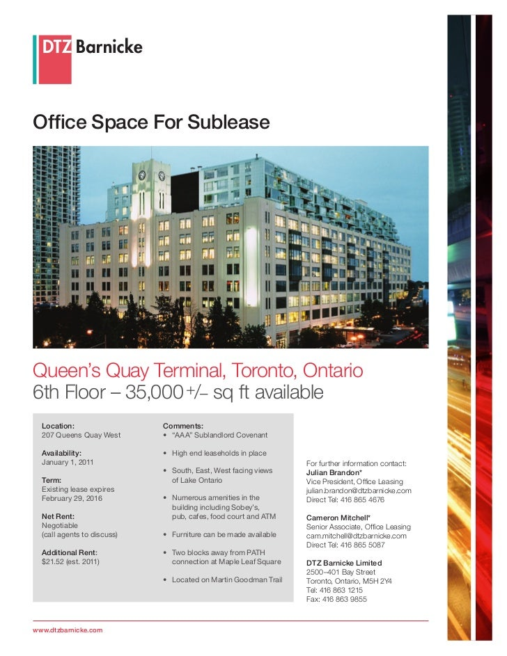 Office Space For SubleaseQueen's Quay Terminal, Toronto, Ontario6th Floor – 35,000 +/– sq ft available  Location:         ...