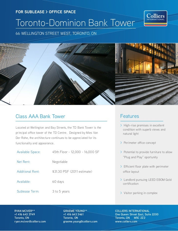FOR SUBleaSe > OFFICe SPaCe Toronto-Dominion Bank Tower 66 WELLiNGTON STREET WEST, TORONTO, ONClass AAA Bank Tower        ...